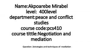 Name Akpoarebe Mirabel level 400 level department peace