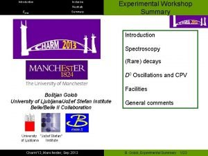 Introduction Inclusive Neutrals Emiss Summary Experimental Workshop Summary