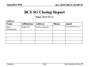 September 2018 doc IEEE 802 11 181407 r