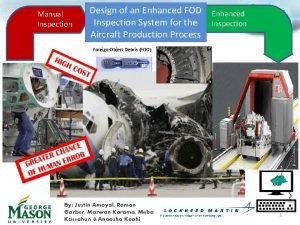 Manual Inspection Design of an Enhanced FOD Enhanced