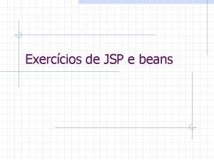Exerccios de JSP e beans Comrcio Eletrnico Exerccio