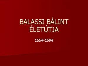 BALASSI BLINT LETTJA 1554 1594 n Zlyom vrban