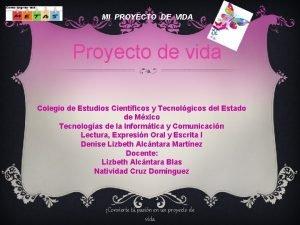 MI PROYECTO DE VIDA Proyecto de vida Colegio