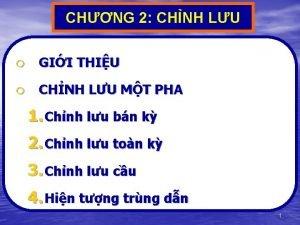 CHNG 2 CHNH LU o GII THIU o
