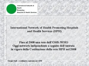 International Network of Health Promoting Hospitals and Health