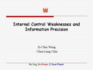 Internal Control Weaknesses and Information Precision ZiChin Weng