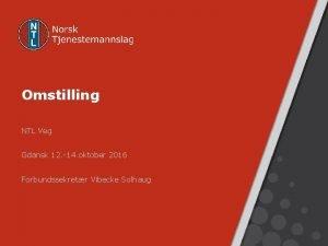 Omstilling NTL Veg Gdansk 12 14 oktober 2016
