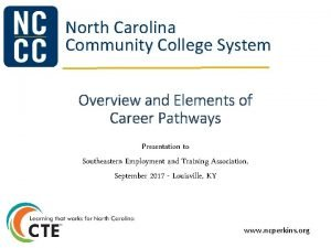 North Carolina Community College System Overview and Elements
