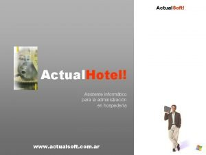 Actual Soft Actual Hotel Asistente informtico para la