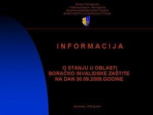 Bosna i Hercegovina Federacija Bosne i Hercegovine Bosanskopodrinjski