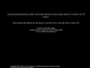 Carotid endarterectomy after reversible ischemic neurologic deficit or