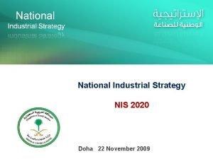 National Industrial Strategy NIS 2020 Doha 22 November