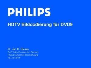 HDTV Bildcodierung fr DVD 9 Dr Jan H