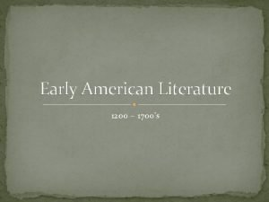 Early American Literature 1200 1700s Native American Experience