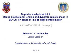 Bayesian analysis of joint strong gravitational lensing and