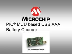 PIC MCU based USB AAA Battery Charger PIC