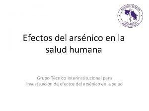 Efectos del arsnico en la salud humana Grupo