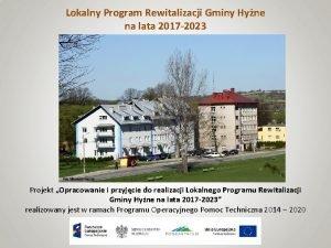 Lokalny Program Rewitalizacji Gminy Hyne na lata 2017