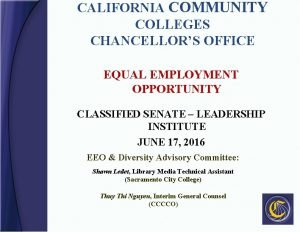 CALIFORNIA COMMUNITY COLLEGES CHANCELLORS OFFICE EQUAL EMPLOYMENT OPPORTUNITY