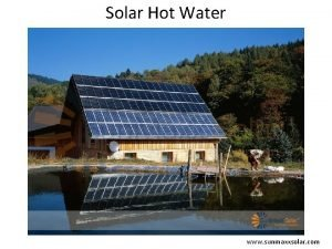 Solar Hot Water www sunmaxxsolar com Solar Hot