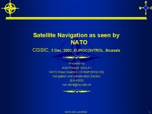 Satellite Navigation as seen by NATO CGSIC 5