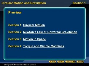 Circular Motion and Gravitation Section 1 Preview Section