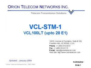 ORION TELECOM NETWORKS INC Telecom Transmission Solutions VCLSTM1
