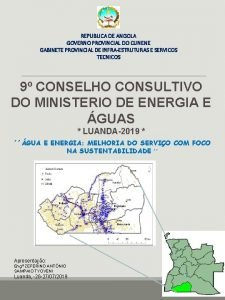 REPUBLICA DE ANGOLA GOVERNO PROVINCIAL DO CUNENE GABINETE