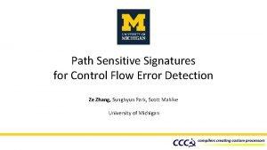 Path Sensitive Signatures for Control Flow Error Detection
