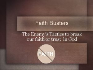 Faith Busters The Enemys Tactics to break our