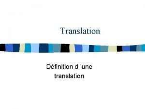 Translation Dfinition d une translation Translation dfinition n