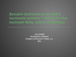 Sexuln dysfunkce pipo lb karcinomu prostaty aktivn pstup