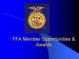 FFA Member Opportunities Awards FFA Award Programs l