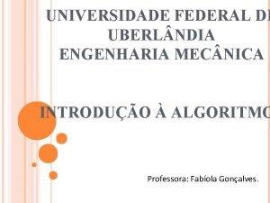 UNIVERSIDADE FEDERAL DE UBERL NDIA ENGENHARIA MEC NICA