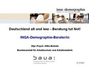 Deutschland alt und leer Beratung tut Not INQADemographieBeraterin