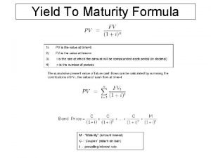 Yield To Maturity Formula Yield to Maturity Equation