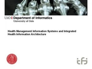 Health Management Information Systems and Integrated Health Information