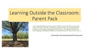 Learning Outside the Classroom Parent Pack Learning Outside