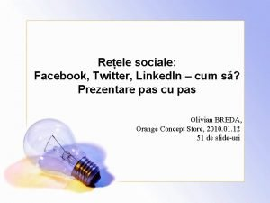 Reele sociale Facebook Twitter Linked In cum s
