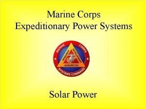 Marine Corps Expeditionary Power Systems Solar Power Marine