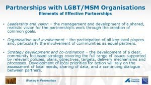 Partnerships with LGBTMSM Organisations Elements of Effective Partnerships