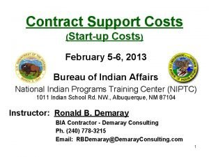 Contract Support Costs Startup Costs February 5 6