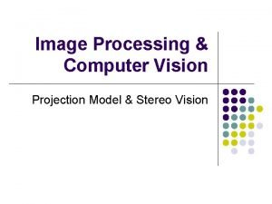 Image Processing Computer Vision Projection Model Stereo Vision