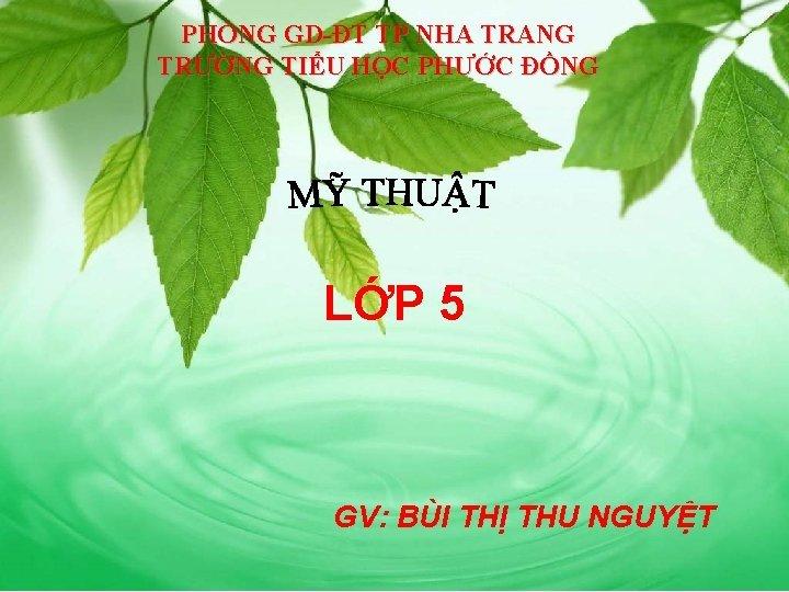 PHNG GDT TP NHA TRANG TRNG TIU HC