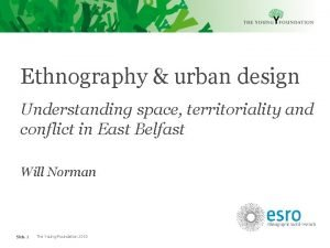 Ethnography urban design Understanding space territoriality and conflict