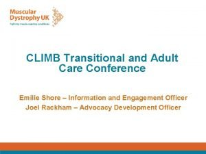 CLIMB Transitional and Adult Care Conference Emilie Shore