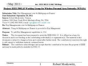 May 2011 doc IEEE 802 15 11 0617