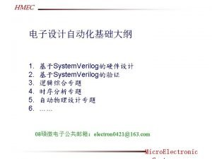 HMEC SYSTEM VERILOG HARDWARE DESIGN AND MODLEING Wang