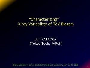 Characterizing Xray Variability of Te V Blazars Jun