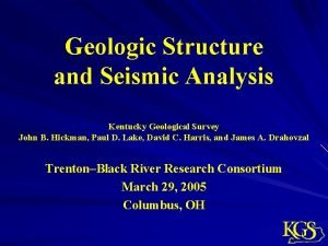Geologic Structure and Seismic Analysis Kentucky Geological Survey